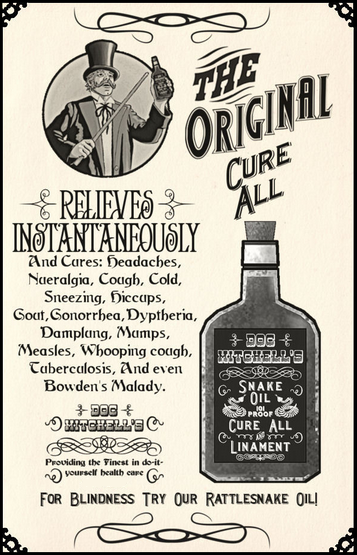 Typical snake oil promotion at around the beginning of the 20th century